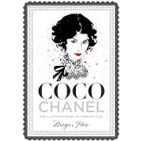 Bookspeed: Coco Chanel: The Illustrated World of a Fashion Icon